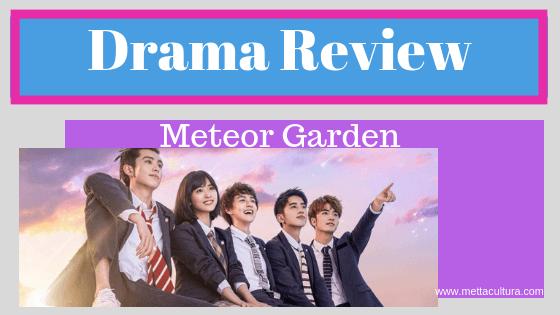 Meteor Garden 2018 Drama Review Metta Cultura